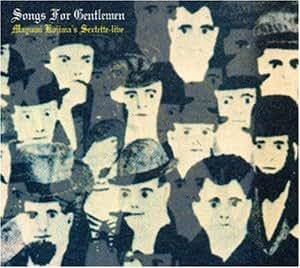 Songs For Gentlemen