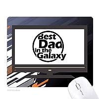 銀河の引用は、父の日に最高のおとうさん ノンスリップラバーマウスパッドはコンピュータゲームのオフィス