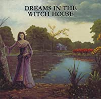 Dreams in the Witchhouse