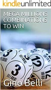 MEGA MILLIONS COMBINATIONS TO WIN (English Edition)