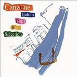 カンツォーネ~イタリアン・ポップス・ベスト・セレクション 画像
