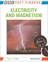 Electricity & Magnetism (Fact Finders Series)