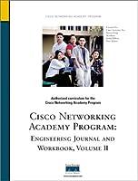 Cisco Networking Academy: Engineering Journal and Workbook (Cisco Systems Networking Academy Program)