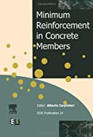 Minimum Reinforcement in Concrete Members Volume 24 (European Structural Integrity Society)【洋書】 [並行輸入品]