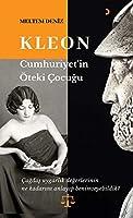 Kleon: Cumhuriyet'in Öteki Cocugu