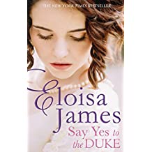 Say Yes to the Duke: a brand new irresistible romance to sweep you away this summer (Wildes of Lindow Castle)