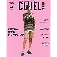 2018年7月号増刊 CLUEL homme vol.28 2018年 07 月号 [雑誌]: CLUEL 増刊