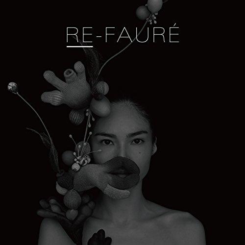 RE-FAURÉ [GDUB-001]