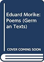Eduard Morike: Poems (German Texts)