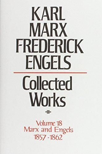Download Collected Works: 1857-62 v. 18 0853154392