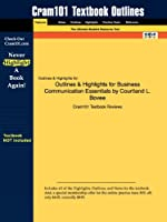 Outlines & Highlights for Business Communication Essentials