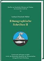 Ethnographische Schriften (Quellen Zur Geschichte Sibiriens Und Alaskas Aus Russischen Archiven)