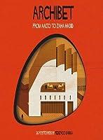 Archibet: From Aalto to Zaha Hadid by Federico Babina(2015-01-20)