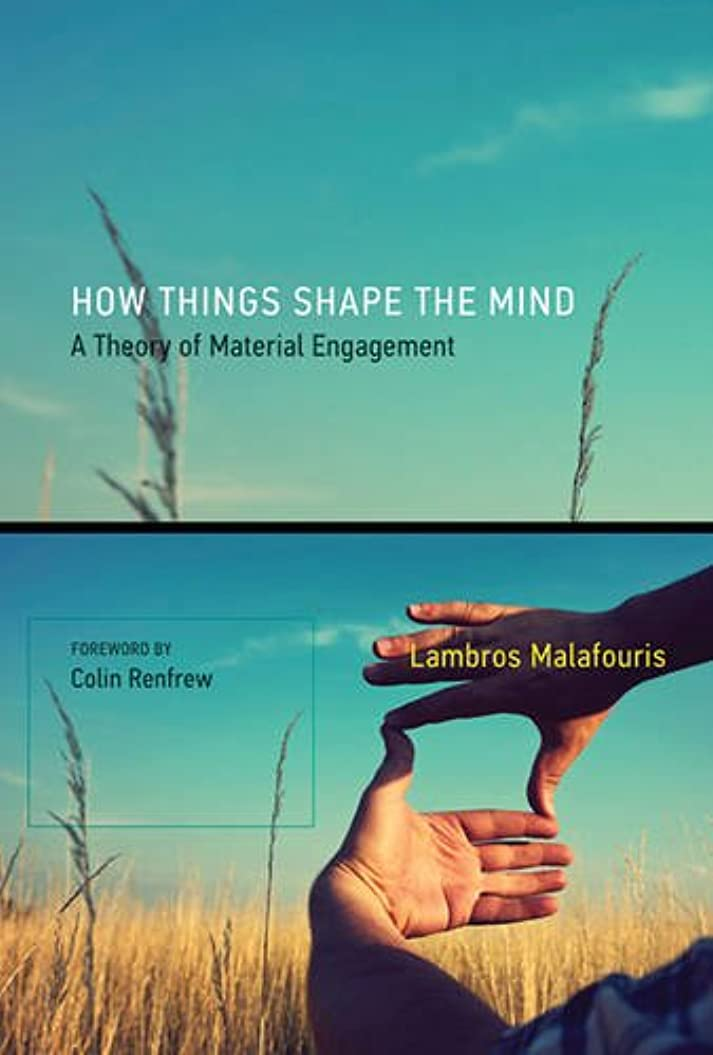 チャンバー設計図等しいHow Things Shape the Mind: A Theory of Material Engagement (The MIT Press)
