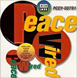 PEACE WIRED