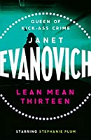 Lean Mean Thirteen: A fast-paced crime novel full of wit, adventure and mystery (Stephanie Plum 13)