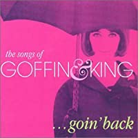Goin' Back:the Songs of Goffin