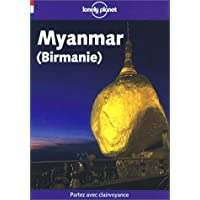 Myanmar (Lonely Planet Travel Guides French Edition)