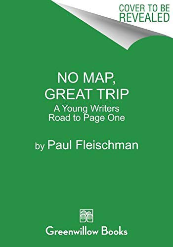 No Map, Great Trip: A Young Writer's Road to Page One (English Edition)