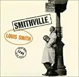 スミスヴィル [Limited Edition, Original recording remastered] / ルイ・スミス, ポール・チェンバース, ソニー・クラーク, チャーリー・ラウズ, アート・テイラー (演奏) (CD - 2000)