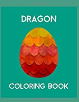 Dragon Coloring Book: Dragon Lover Gifts for Kids 3-8 9-12, Boys or Girls | Cute Stress Relief Dragon Birthday Coloring Book Made in USA
