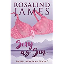 Sexy as Sin (Sinful, Montana Book 3)