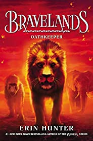 Bravelands: Oathkeeper: 6