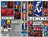 Bad Boys Bound〜TOKIO SUMMER TOUR'95〜 [VHS]