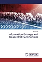 Information Entropy and Isospectral Hamiltonians