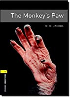 The Monkey's Paw (Oxford Bookworms Library. Stage 1, Fantasy & Horror)