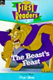The Beasts Feast (Beauty and the Beast) (Disney First Reader)
