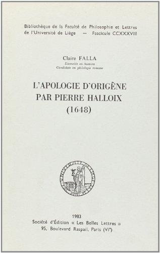 LApologie dOrigène par Pierre Halloix (1648) (Bibliothèque de la Faculté de philosophie et lettres de lUniversité de Liège)