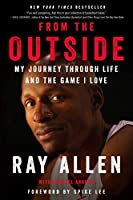 From the Outside: My Journey Through Life and the Game I Love