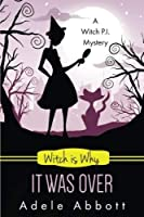 Witch is Why It Was Over (A Witch P.I. Mystery) (Volume 24) [並行輸入品]