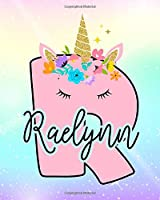 Raelynn: Girls Unicorn Journal to Write In | Personalized Journal
