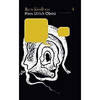 Rem Koolhaas & Hans Ulrich Obrist (The Conversation Series)