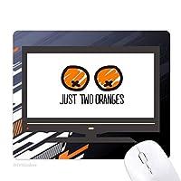 ちょうどおかしいオレンジオレンジ ノンスリップラバーマウスパッドはコンピュータゲームのオフィス