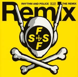「踊る大捜査線」 オリジナルサウンドトラック・リミックス RHYTHM AND POLICE / THE REMIX