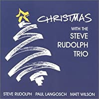 Christmas with the Steve Rudolph Trio