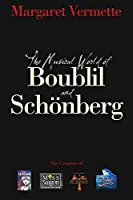 The Musical World of Boublil & Schonberg (Applause Books)
