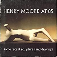 Henry Moore at 85