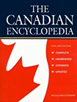 The Canadian Encyclopedia: Year 2000 Edition