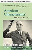 American Characteristics: And Other Essays