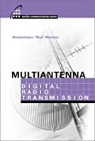 Multiantenna Digital Radio Transmission (Artech House Mobil Communications Series)