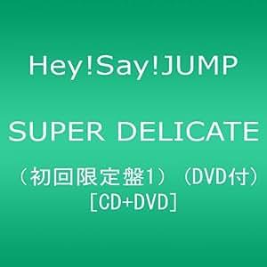 SUPER DELICATE(初回限定盤1)(DVD付)
