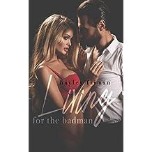 Living for the Badman (Russian Bratva Book 4)