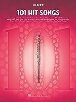 Flute: 101 Hit Songs (Instrumental Folio)