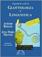 Argomenti scelti di glottologia e linguistica