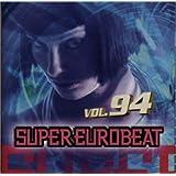 スーパー・ユーロビート Vol.94