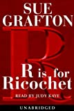 R Is for Ricochet (Sue Grafton)